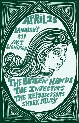 The Broken Hands, The Injectors , The Repossessors, Smash Alley @ LanaLou's Apr 25 2015 - Aug 21st @ LanaLou's