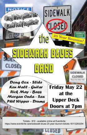Sidewalk Blues 25 year Reunion: Sidewalk Blues Band @ Upper Deck (in the Gorge Travelodge) May 22 2015 - Oct 19th @ Upper Deck (in the Gorge Travelodge)
