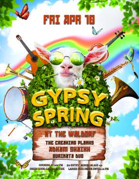 Gypsy Spring: Adham Shaikh, The Creaking Planks, burinato duo @ The Waldorf Apr 10 2015 - Oct 22nd @ The Waldorf