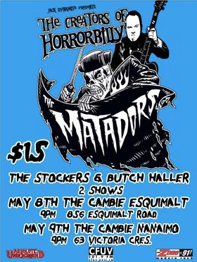 The Matadors, The Stockers, Butch Haller @ The Cambie at the  Esquimalt Inn May 8 2015 - Mar 31st @ The Cambie at the  Esquimalt Inn