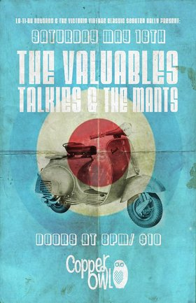 The Valuables, The Mants, Talkies @ Copper Owl May 16 2015 - Mar 31st @ Copper Owl