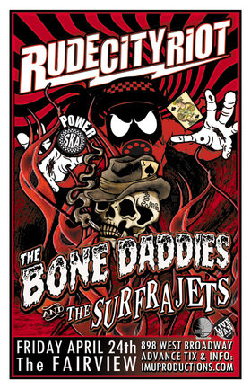 Bone Daddies, Rude City Riot, The Surfrajets @ Fairview Pub Apr 24 2015 - Apr 19th @ Fairview Pub