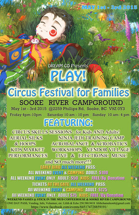 PLAY! in May: A New 3 Day Circus Festival @ Sooke River Flats May 1 2015 - May 31st @ Sooke River Flats
