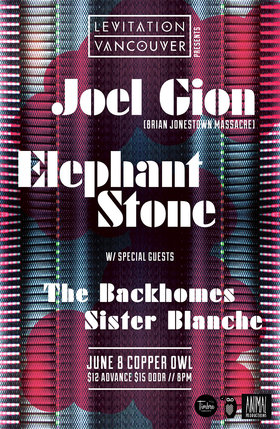 Levitation Victoria!: Elephant Stone, Joel Gion, The Backhomes, Sister Blanche @ Copper Owl Jun 8 2015 - Feb 24th @ Copper Owl