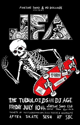 ATTN SKATE PUNKS!!~~: JFA, The Tubuloids, DJ AGE @ Fortune Sound Club Jul 10 2015 - Mar 29th @ Fortune Sound Club