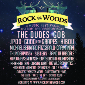 Rock of the Woods: The Dudes, Gob, JPOD, Good for Grapes, Hibou, Michael Bernard Fitzgerald, Carmanah, Thunderpussy, SISTERS, Band of Rascals, Flipout w/Jesse Manason, Dante Decaro, Fauna Shade, Man Made Lake, Coastal Giant, The Wild Romantics, High Noon to Midnight, Sean Baker, Gold & Shadow , LOVECoast, Winston Wolfe, Subterranean, The Bad, And More, A A @ Lazy River, Sahtlam Jul 23 2015 - Sep 17th @ Lazy River, Sahtlam