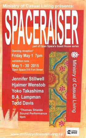 Spaceraiser: Todd A Davis, Jennifer Stillwell, Yoko Takashima , B.A. Lampmen, Hjalmer Wenstob - Oct 26th @ Open Space