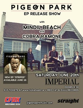 "Pigeon Park ""Stripes"" EP Release ft: Pigeon Park, Mindil Beach, Cobra Ramone @ The Imperial Jun 20 2015 - Jul 12th @ The Imperial"