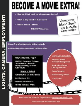 You Oughta Be in Pictures! Become a Movie Extra: Barbara Coutish, Coultish Talent , Annie Klein: Extras Casting Director, Kathleen Gilbert :Film Commissioner @ Gibson Auditorium Camosun College May 28 2015 - Jan 17th @ Gibson Auditorium Camosun College