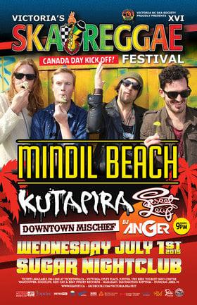 Victoria Ska & Reggae Fest Day One: Canada Day Kick-Off Party – Sugar Nightclub: Mindil Beach, Kutapira, Downtown Mischief, Sweet Leaf, DJ Anger @ Capital Ballroom Jul 1 2015 - Sep 26th @ Capital Ballroom