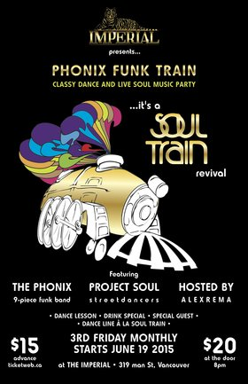 Phonix Funk Train - a Soul Train Revival. Monthly Classy Dance and Live Soul Music Party: The Phonix, David Ward, Project Soul @ The Imperial Jun 19 2015 - Jul 12th @ The Imperial