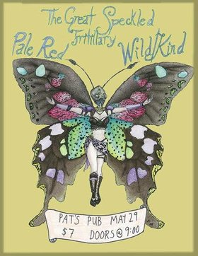 The Great Speckled Fritillary, Pale Red , wild/kind @ Pat's Pub May 29 2015 - Dec 5th @ Pat's Pub