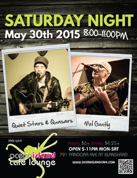 Quiet Stars and Quasars, Mel Gantly @ Ocean Island Lounge May 30 2015 - Oct 25th @ Ocean Island Lounge