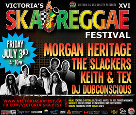 Victoria Ska & Reggae Fest Day Three: Massive Triple Bill: MORGAN HERITAGE, The Slackers, Keith and Tex, DJ Dubconscious @ Ship Point (Inner Harbour) Jul 3 2015 - Feb 25th @ Ship Point (Inner Harbour)