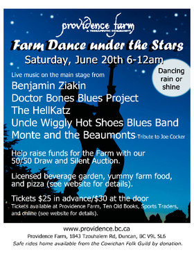 Farm Dance Under the Stars: Uncle Wiggly Hot Shoes Blues Band, The Hellkatz, Benjamin Ziakin, DOCTOR BONES BLUES PROJECT, Monte and the Beaumonts - Tribute to Joe Cocker @ Providence Farm Jun 20 2015 - Nov 26th @ Providence Farm