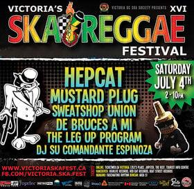 Victoria Ska & Reggae Fest Day Four: The Big One: HEPCAT, Mustard Plug, Sweatshop Union, De Bruces A Mi, The Leg-Up Program, DJ Su Comandante @ Ship Point (Inner Harbour) Jul 4 2015 - Sep 26th @ Ship Point (Inner Harbour)