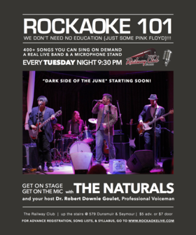 Rockaoke 101: Dark Side of The June FINALE: The Naturals @ Railway Club Jun 23 2015 - Oct 31st @ Railway Club