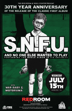 The Red Room Presents 30th Anniversary of And No One Else Wanted To Play: SNFU, War Baby, Motorama @ The Red Room Jul 15 2015 - Jul 23rd @ The Red Room
