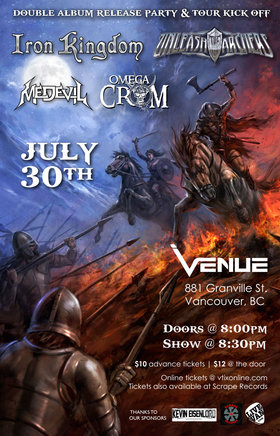 IRON KINGDOM - Double Album Release & Tour Kick off Party!: Unleash The Archers, Iron Kingdom, Omega Crom, Medevil @ Venue Jul 30 2015 - Dec 8th @ Venue