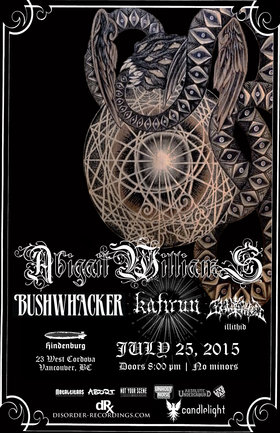 Abigail Williams, Bushwhacker, Kafirun, Illithid @ The Hindenburg Jul 25 2015 - Jun 27th @ The Hindenburg