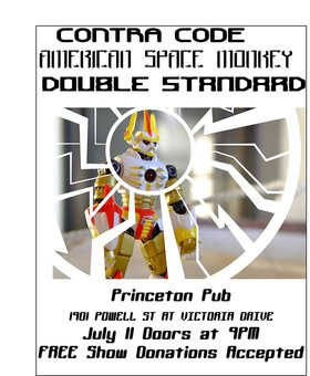Contra Code, Double Standards, American Space Monkey @ Princeton Pub Jul 11 2015 - May 28th @ Princeton Pub