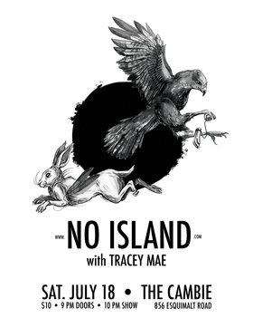 No Island + Tracey Maw: No Island, Tracey Mae @ The Cambie at the  Esquimalt Inn Jul 18 2015 - Mar 31st @ The Cambie at the  Esquimalt Inn