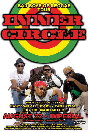 INNER CIRCLE (11:45), East Van All Stars, Tank Gyal, LDG THE MADD MIXER @ The Imperial Aug 22 2015 - Jul 12th @ The Imperial