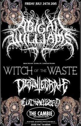 FIRST TIME IN VICTORIA!!: Abigail Williams (USA), Witch Of The Waste, DISINTEGRATE , EUTHANIZED @ The Cambie at the  Esquimalt Inn Jul 24 2015 - Mar 31st @ The Cambie at the  Esquimalt Inn