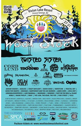 Maioha Aroha Productions and BCSPCA North Cariboo District presents...: WOOFSTOCK MUSIC FESTIVAL, Twisted Sister, Corb Lund, Five Alarm Funk, Trooper, The Funk Hunters, LIQUID STRANGER , Head of the Herd, Delhi 2 Dublin, Funkanomics, Helix, The Marvel Years @ Vivian Lake Resort Aug 27 2015 - Feb 28th @ Vivian Lake Resort