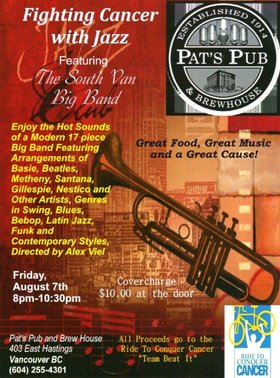 Fighting Cancer with Jazz: South Van Big Band @ Pat's Pub Aug 7 2015 - Nov 17th @ Pat's Pub