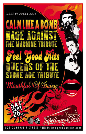 GODS OF ARENA ROCK SERIES: Calm Like A Bomb, Feel Good Hits, Mouthful Of Daisy @ Railway Club Sep 26 2015 - Jun 5th @ Railway Club