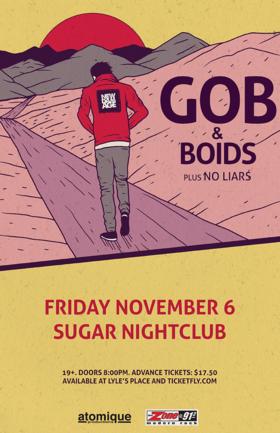 Gob, BOIDS, No Liars @ Capital Ballroom Nov 6 2015 - Oct 17th @ Capital Ballroom