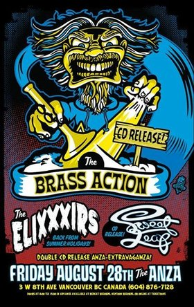 The Brass Action (ALBUM RELEASE SHOW), Sweat Leaf, The EliXXXirs @ The Anza Club Aug 28 2015 - Oct 30th @ The Anza Club