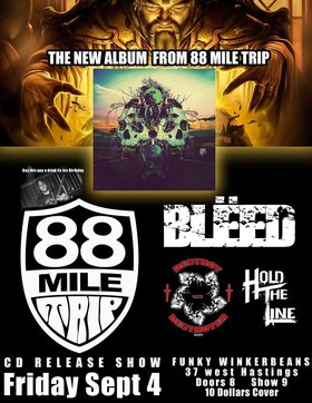Bleed , 88 Mile Trip, Destroy the Destroyer , Hold the Line @ Funky Winker Beans Sep 4 2015 - Oct 16th @ Funky Winker Beans