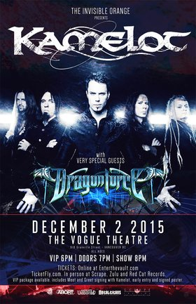 KAMELOT, Dragonforce @ The Vogue Theatre Dec 2 2015 - Apr 4th @ The Vogue Theatre