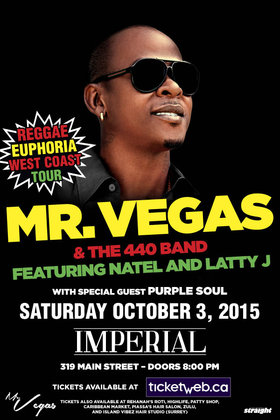 MR. VEGAS & the 440 Band, NATEL AND LATTY J @ The Imperial Oct 3 2015 - Jul 12th @ The Imperial