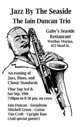 Jazz by the Seaside with the Iain Duncan Trio: Iain Duncan @ Gaby's Seaside Restaurant and Pub Sep 19 2015 - Aug 8th @ Gaby's Seaside Restaurant and Pub