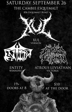 XUL (Vernon), Entity (Winnipeg), Atrous Leviathan @ The Cambie at the  Esquimalt Inn Sep 26 2015 - Mar 31st @ The Cambie at the  Esquimalt Inn