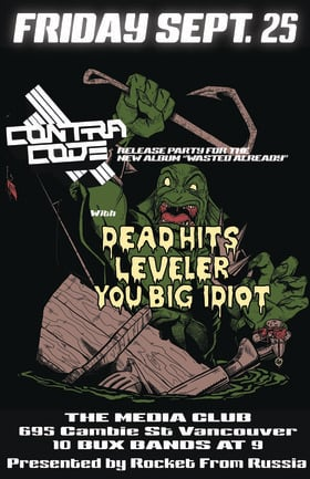 Contra Code Album Release Show: Contra Code, You Big Idiot, LEVELER, The Dead Hits @ The Media Club Sep 25 2015 - May 28th @ The Media Club
