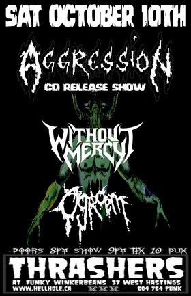 OLD SCHOOL CANADIAN THRASHERS~~: Aggression, Without Mercy, Ogroem @ Funky Winker Beans Oct 10 2015 - Jul 3rd @ Funky Winker Beans