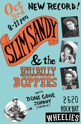 Slim Sandy Record Launch: Slim Sandy and the Hillbilly Boppers, Done Gone Johnny @ Wheelies Motorcyles Oct 3 2015 - Dec 8th @ Wheelies Motorcyles