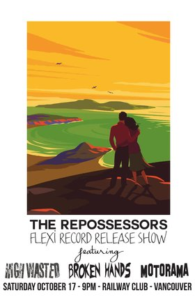 (FleXXXi Release): The Repossessors, Motorama, The Broken Hands, High Wasted @ Railway Club Oct 17 2015 - Aug 21st @ Railway Club