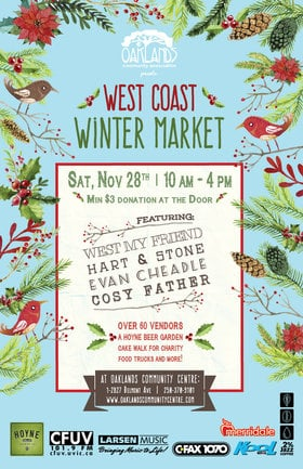 Oaklands West Coast Winter Market: West My Friend, HART + STONE, Evan Cheadle, Cosy Father @ Oaklands Community Association Nov 28 2015 - Jan 25th @ Oaklands Community Association