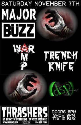 Major buzz, War Amp , Trench Knife, Dark Sun Profits @ Funky Winker Beans Nov 7 2015 - Nov 26th @ Funky Winker Beans