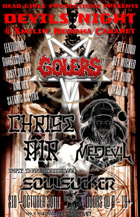 DEVILS NIGHT feat.: The Golers, Christ Air, Medevil, Soulsucker, Gorelesque performences by Misty Graves and her Satanic Sisters  @ SBC Restaurant Oct 30 2015 - Dec 8th @ SBC Restaurant