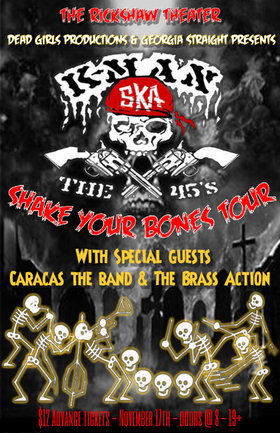 K-Man and the 45's, Caracas, The Brass Action @ Rickshaw Theatre Nov 17 2015 - Apr 1st @ Rickshaw Theatre