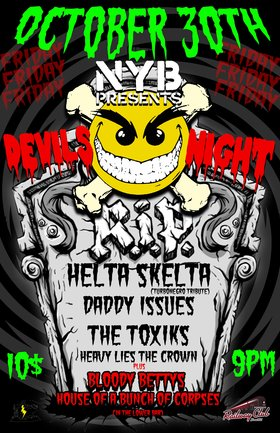 DEVIL'S NIGHT @ THE RAIL: HELTA SKELTA  (Turbonegro Tribute), Daddy Issues, The Toxiks, Heavy Lies The Crown @ Railway Club Oct 30 2015 - Nov 26th @ Railway Club
