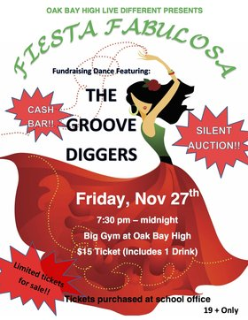 Fiesta Fabulosa Live Different Fundraising Dance: Groove Diggers @ Oak Bay High Theatre Nov 27 2015 - Jan 25th @ Oak Bay High Theatre