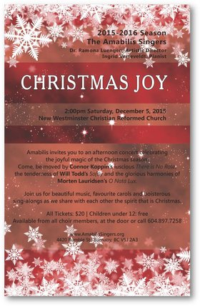 CHRISTMAS JOY: Amabilis Singers, Ramona Luengen (Artistic Director), Ingrid Verseveldt  (Pianist) @ New Westminster Christian Reformed Church Dec 5 2015 - May 28th @ New Westminster Christian Reformed Church