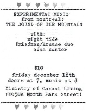 ☼ The Sound of the Mountain ☼ Night Tide ☼ Friedman /Krause duo  ☼ General gruff - Oct 26th @ 1056A North Park St.